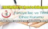 Tıbbi Cihazların Test, Kontrol Ve Kalibrasyonu