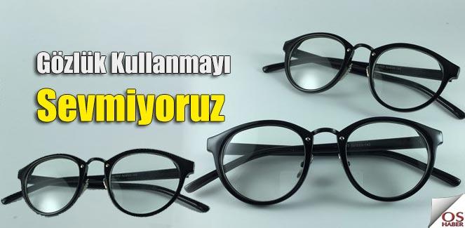 Gözlük kullanımının yetersiz olmasının sebepleri nelerdir?