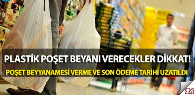"""""""Plastik Poşet Beyanı verme ve ödeme tarihi uzatıldı"""