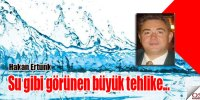 Su gibi görünen büyük tehlike…