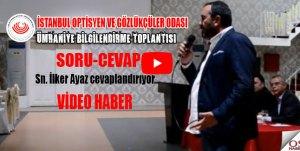 İstanbul Optisyen ve Gözlükçüler Odası bilgilendirme toplantılarına devam ediyor.