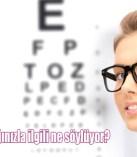Sağlığınızı gözlerinize sorun!