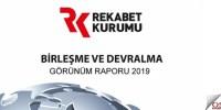 2019 Birleşme ve Devralma Görünüm Raporu Yayımlandı