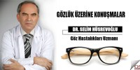Gözlük üzerine konuşmalar