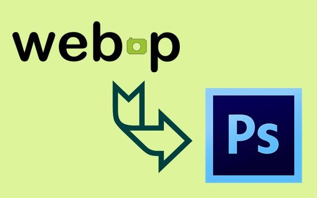 How to import WebP format images in photoshop