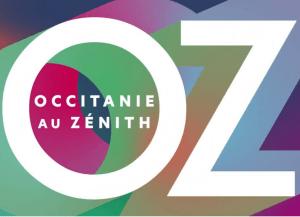 OZ : Occitanie au Zénith, notre région a du talent !