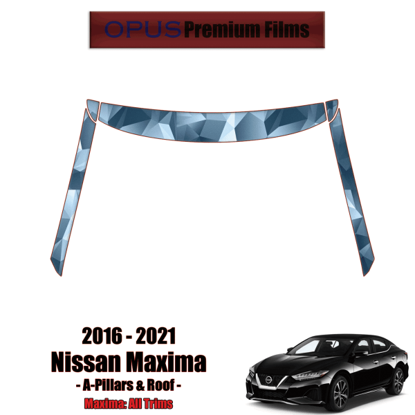 2016 – 2021 Nissan Maxima – Precut Paint Protection Kit (PPF) – A-Pillars + Roof Top