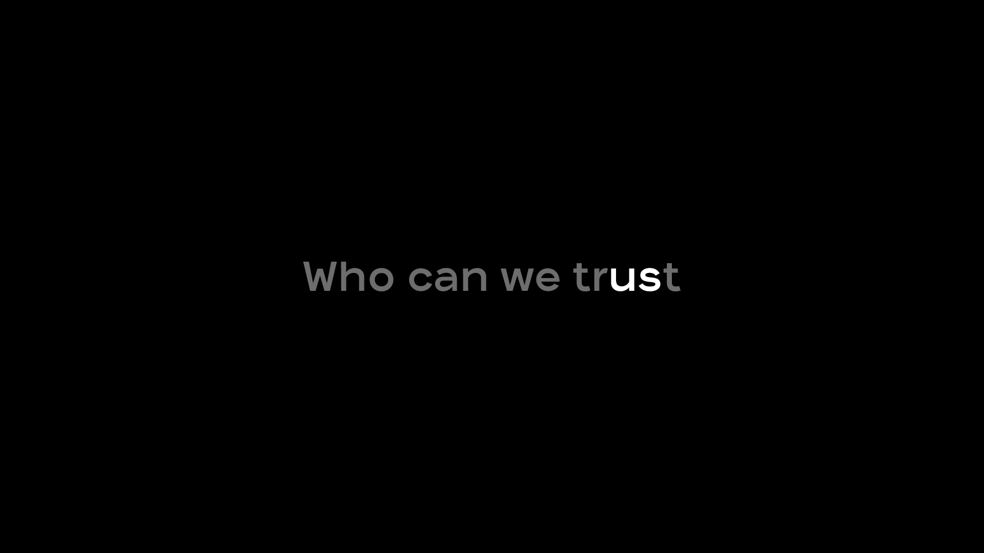 Who_can_we_trust