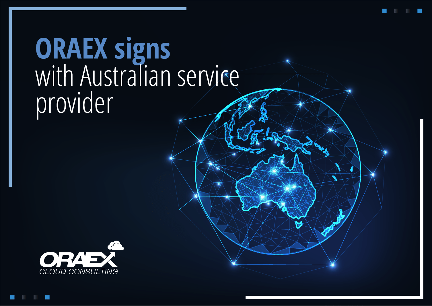 ORAEX signs  with Australian service provider