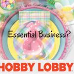 Hobby Lobby Temporarily Closes All Stores