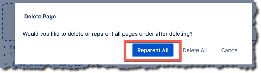An image of the delete page dialog with an orange box surrounding the reparent all button