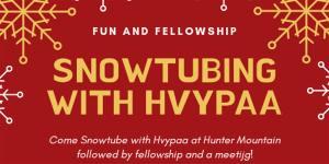 HVYPAA Snowtubing!!! @ Hunter Mountain