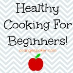 Healthy cooking for beginners
