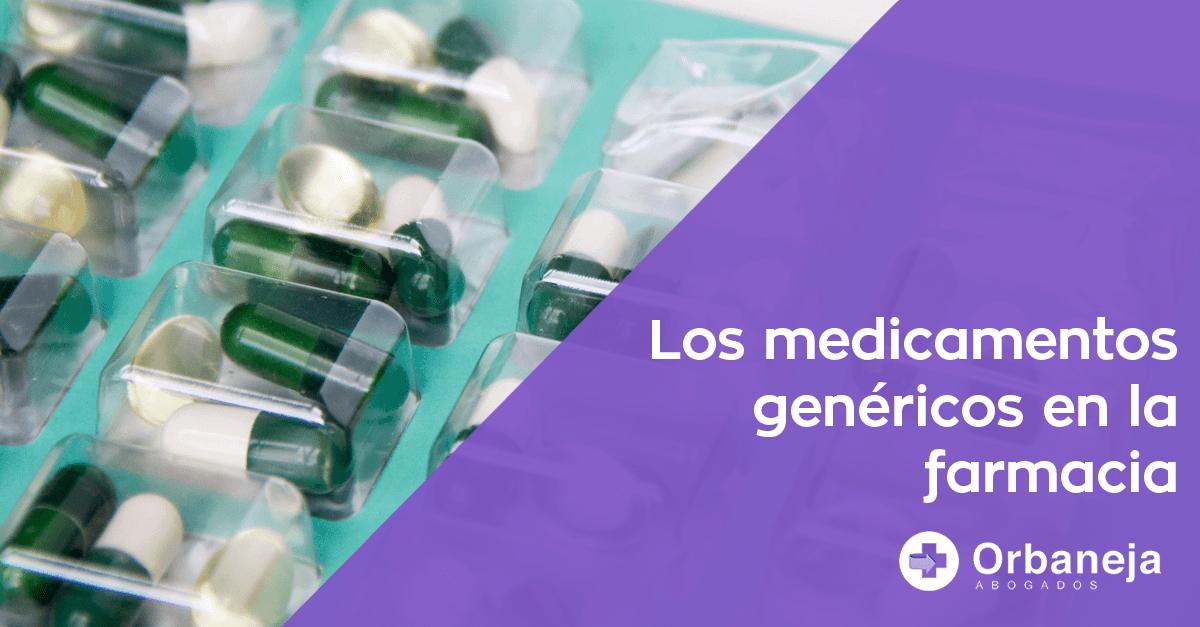 Medicamentos genéricos en la farmacia: ¿qué debes saber?