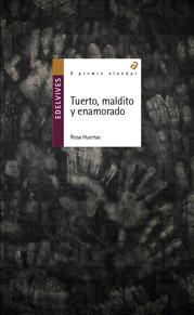 rosa_huertas_tuerto_maldito_y_enamorado