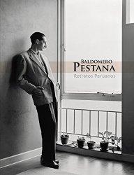 Baldomero Pestana. Retratos peruanos: Escritores, artistas e intelectuales del Perú en el siglo XX