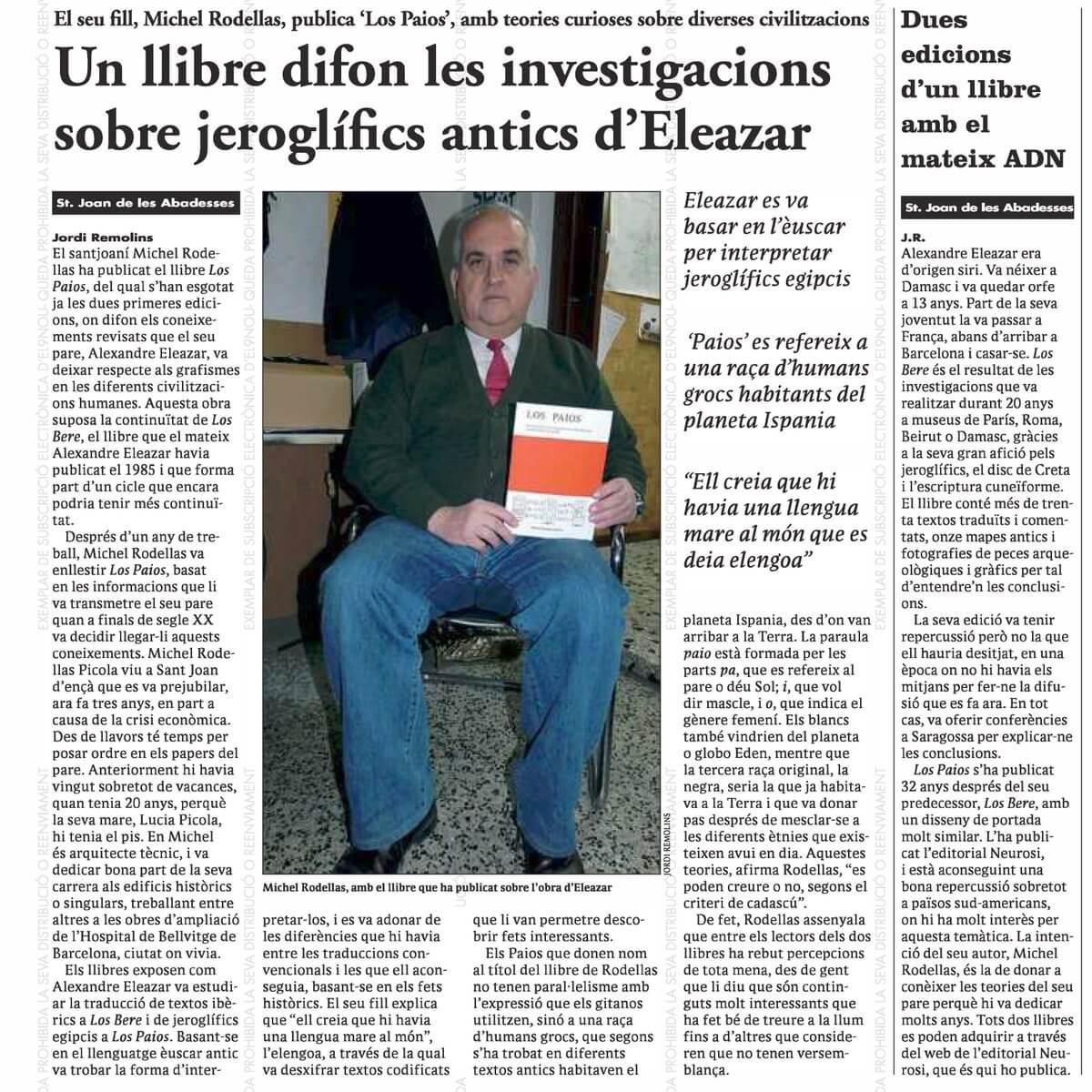 """Michel Rodellas, hijo de Alexandre Eleazar, presenta """"Los Paios"""""""