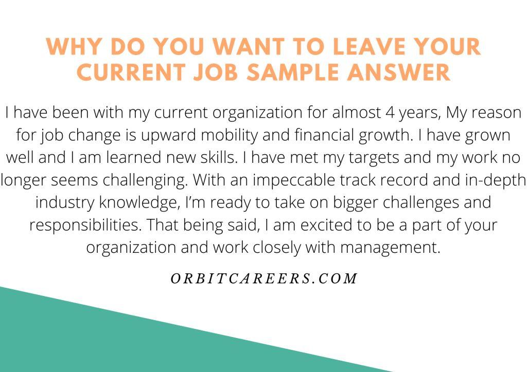 Why do you want to leave your current job sample answer