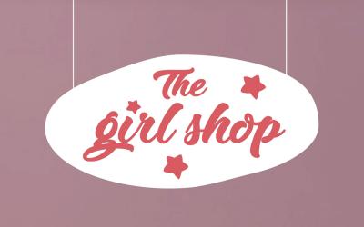The Girl Shop: Til stor forargelse og oplysning