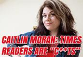 """Caitlin Moran Calls Her Readers """"C*nts"""""""