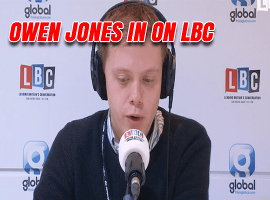 Owen Jones in for Nawaz on LBC
