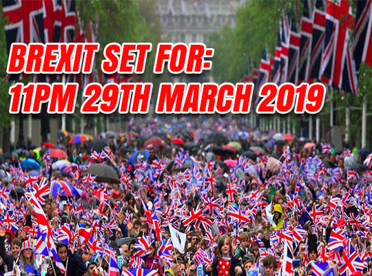 Brexit Day: 11PM 29 March 2019