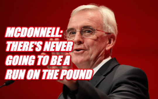 McDonnell Now Sure There Won't Be a Run on The Pound