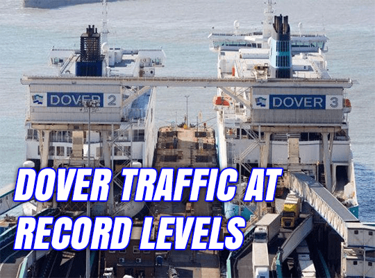 Dover Traffic at Record Levels