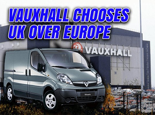 Vauxhall Chooses UK #DespiteBrexit