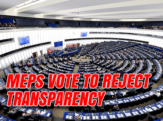 MEPs Vote to Reject Transparency