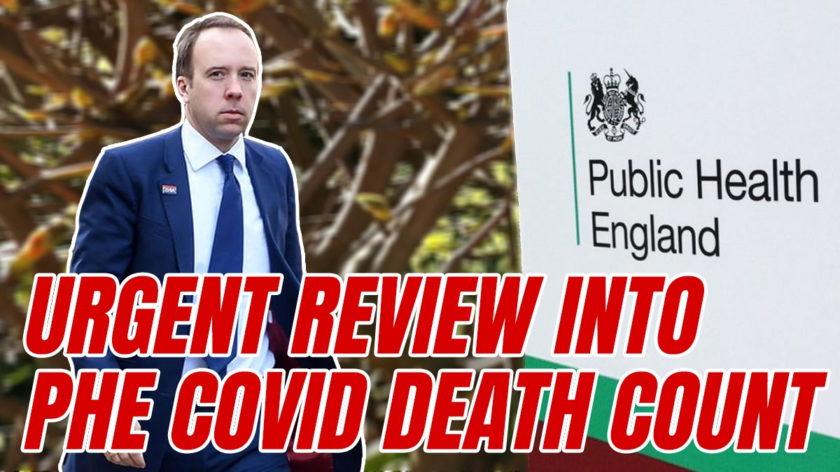 Hancock Calls for Urgent Review into Public Health England's Inflated COVID Death Statistics