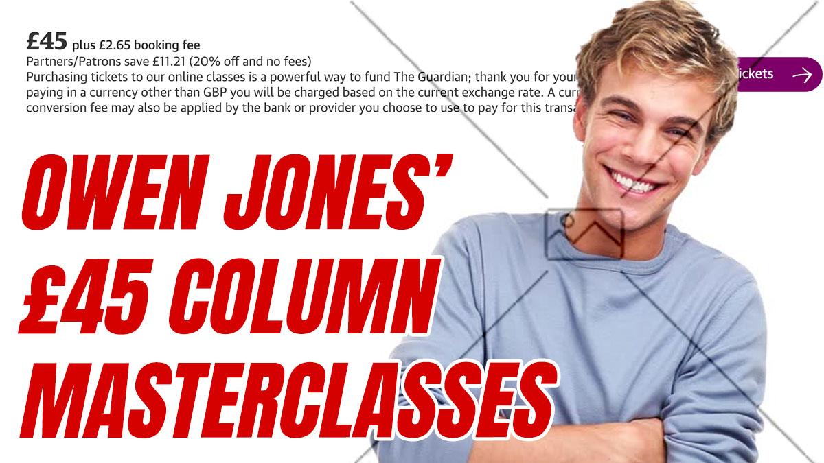 Owen Jones's Column Writing Masterclasses