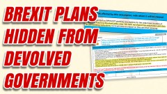 UK Government Hid Brexit Plans From Devolved Administrations