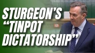 Liam Fox Slams Sturgeon's 'Tinpot Dictatorship'