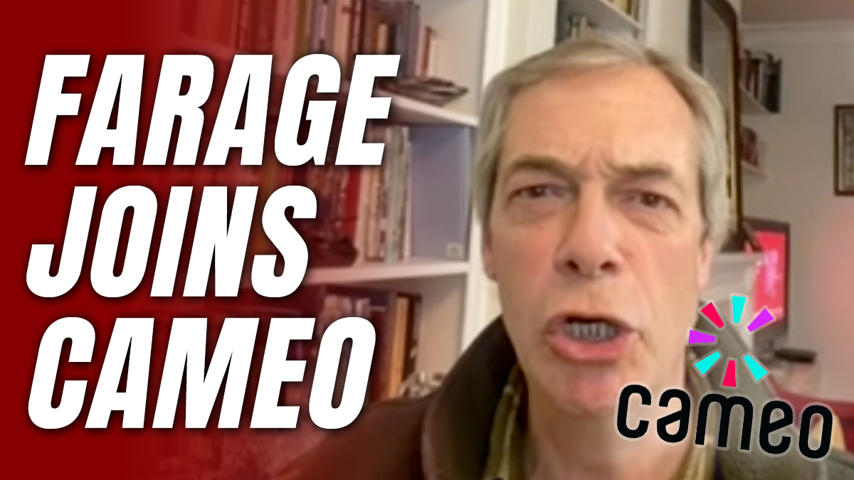 Nigel Farage Joins Cameo, for £63.75 He'll Say Whatever You Want