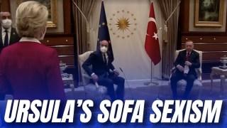 [WATCH] Von der Leyen: Sexism Caused Turkish Sofagate Incident