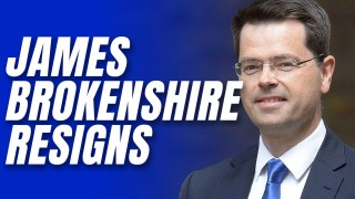James Brokenshire Resigns as Home Office Minister