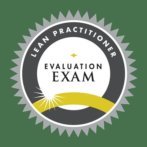 Lean Practitioner Evaluation Exam