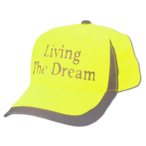 living the dream hi-vis hat