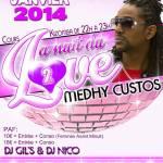 Nuit du Love - Medhy Custos