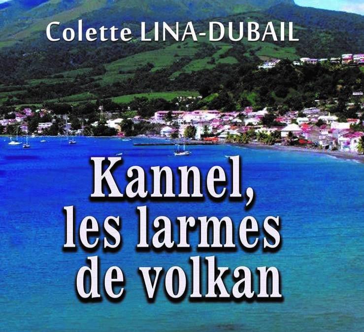 Kannèl, les larmes de Volkan, par Colette Lina-Dubail.