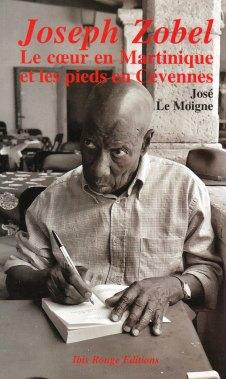 Joseph Zobel, la tête en Martinique et les pieds en Cévennes