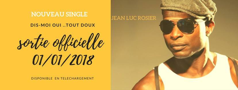 Single – Jean-Luc Rosier – Dis-moi OUI … tout doux