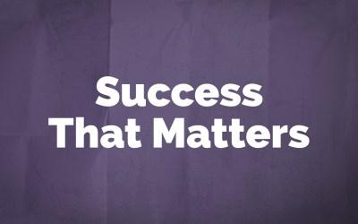 Haggai: Success That Matters