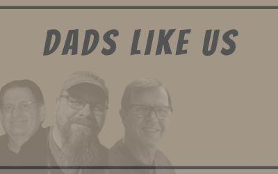 Dads Like Us
