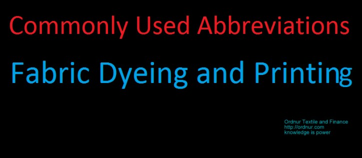 fabric dyeing and printing abbreviations