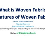what is woven fabric features of woven fabric