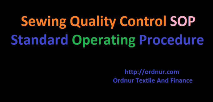 Standard Operating Procedure of Sewing Quality Control, Sewing Quality Control SOP