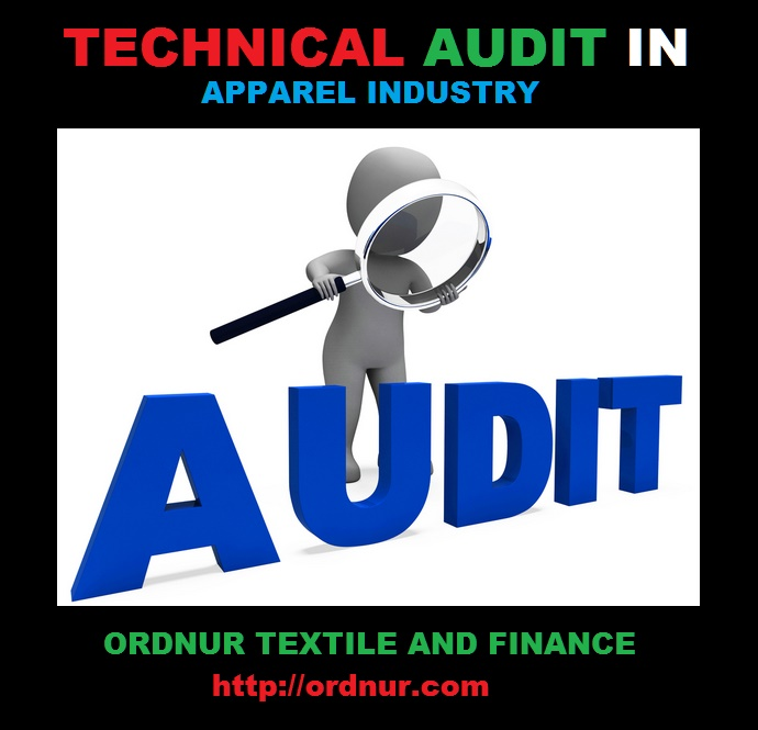 Technical Audit in Apparel Industry - ORDNUR TEXTILE AND FINANCE