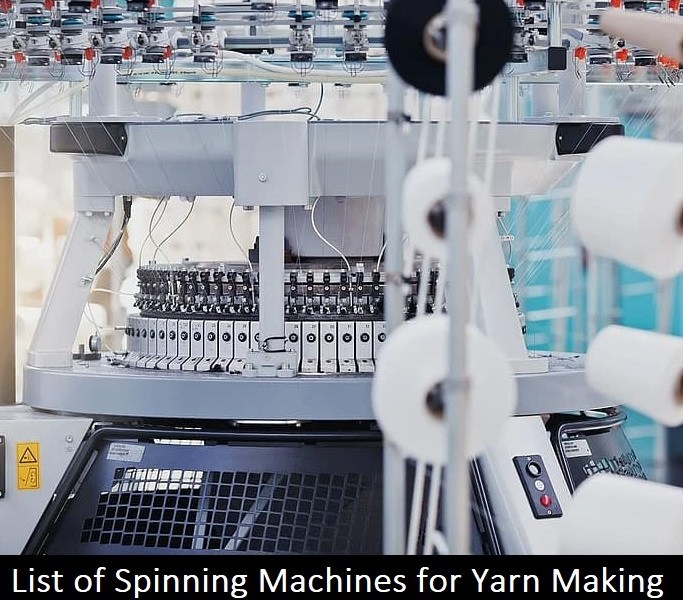 List of Spinning Machines for Yarn Making